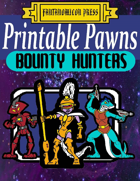 Printable Pawns:  Bounty Hunters