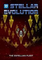 Stellar Evolution Estellian Fleet