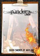 Pandora - Seven Swords of Wayland