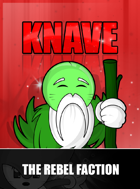 Knave - The Rebel Faction