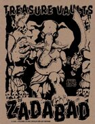 The Treasure Vaults of Zadabad