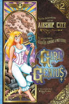 Girl Genius 02: The Airship City