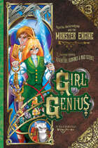 Girl Genius 03: The Monster Engine