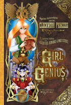 Girl Genius 05: The Clockwork Princess