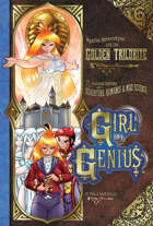 Girl Genius 06: The Golden Trilobite