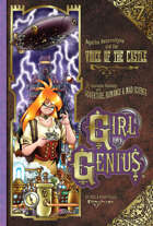 Girl Genius 07: The Voice of the Castle