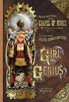 Girl Genius 08: The Chapel of Bones