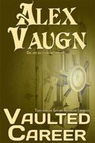 Vaulted Career