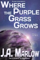 Where the Purple Grass Grows