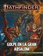 Pathfinder 2ª ed. - Golpe en la Gran Absalom