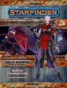 Starfinder - Soles Muertos 03- Mundos fragmentados