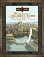 El Anillo único - Pantalla del Maestro del Saber y libro de consulta de la Ciudad del Lago