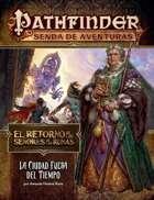 Pathfinder 1ª ed. - Retorno de los Señores de las Runas 5 - La ciudad fuera del tiempo