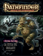 Pathfinder 1ª ed. - Corona de carroña 4 - La estela del vigilantte