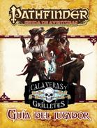 Pathfinder 1ª ed. - Calaveras y grilletes 0 - Guía del jugador