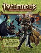 Pathfinder 1ª ed. - Regente de jade 2 - La noche de las sombras heladas