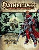 Pathfinder 1ª ed. - La estrella fragmentada 2 - La maldición de la luz de la dama