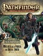 Pathfinder 1ª ed. - La estrella fragmentada 4 - Más allá de la Puerta del Día del Juicio