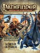 Pathfinder 1ª ed. - La estrella fragmentada 5 - La grieta de las pesadillas