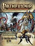 Pathfinder 1ª ed. - La estrella fragmentada 6 - El corazón muerto de Xin
