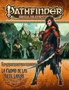 Pathfinder 1ª ed. - La calavera de la serpiente 3 - La ciudad de las siete lanzas