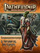Pathfinder 1ª ed. - La calavera de la serpiente 6 - El santuario del Dios Serpiente