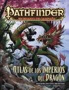 Pathfinder 1ª ed. - Atlas de los Imperios del Dragón
