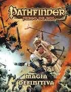 Pathfinder 1ª ed. - Magia definitiva