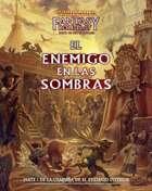 Warhammer Fantasy 4º ed. - El enemigo en las sombras (aventura) - EARLY ACCESS