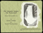 Toys for the Sandbox 10: Hamlet Under the Waterfall