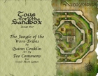 Toys for the Sandbox 27: Jungle of the Were-Tribes