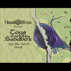 Toys for the Sandbox 39: The Devil's Ditch