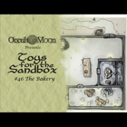 Toys for the Sandbox 46: The Bakery