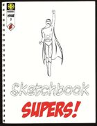 Sketchbook SUPERS!