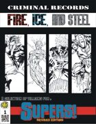 Criminal Records 1: Fire, Ice, and Steel