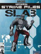 Enemy Strike File: Slab