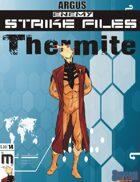Enemy Strike File: Thermite