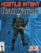 Hostile Intent: Death Warrant