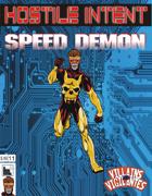 Hostile Intent: Speed Demon