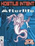 Hostile Intent: Afterlife