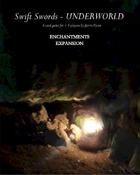 Swift Swords Underworld Enchantments Expansion Deck PnP
