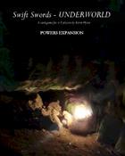 Swift Swords Underworld Powers Expansion