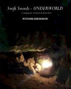Swift Swords Underworld Potions Expansion