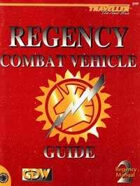 TNE-0320 Regency Combat Vehicle Guide