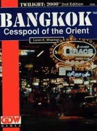 T2000 v2 Bangkok Cesspool of the Orient