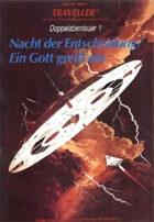 German Traveller- Nacht der Entscheidung/Ein Gott greift ein