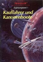 German Traveller- Ergänzungsband 1 - Kauffahrer und Kanonenboote