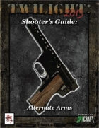 T2013- Shooter's Guide: Alternate Arms