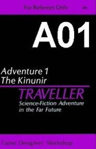 Classic Traveller-CT-A01-The Kinunir