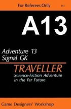 Classic Traveller-CT-A13-Signal GK